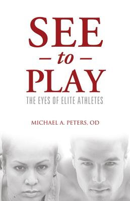 See to Play By Peters, Michael A.